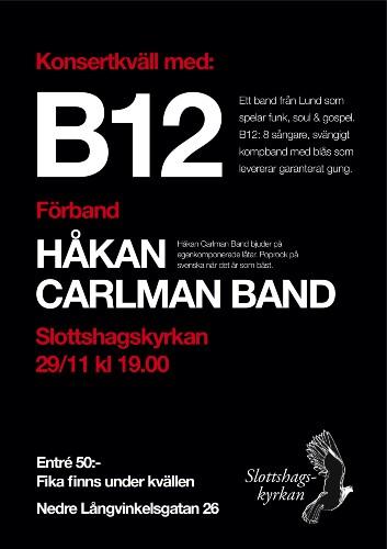 Konsert med B12 & Håkan Carlman Band