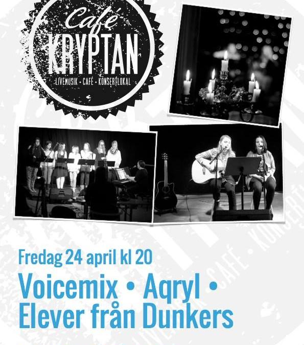 Kryptan med Voicemix • Aqryl • Elever från Dunkers
