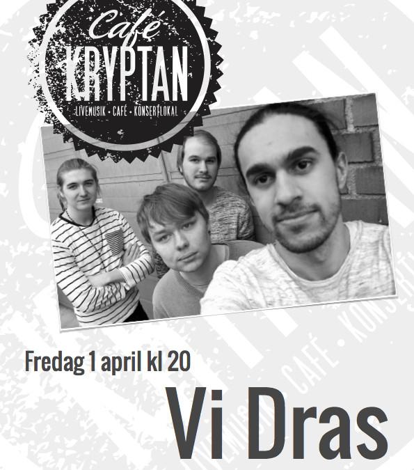 """Kryptan 1 april – """"Vi Dras"""""""