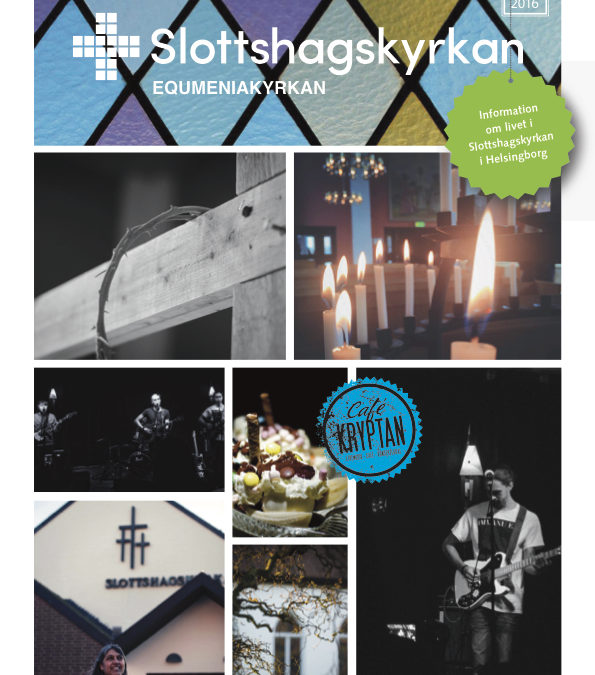 Slottshagskyrkans tidning nr 1 2016