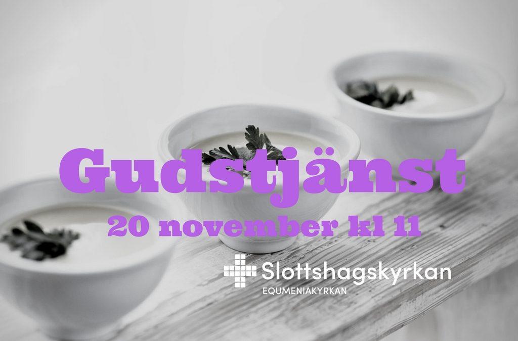 Gudstjänst 20 november & sopplunch