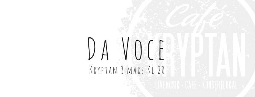 Da Voce på Kryptan 3 mars