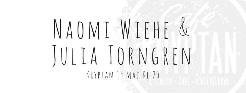 Naomi Wiehe & Julia Thorngren på Kryptan 19 maj