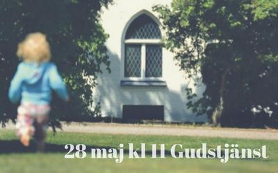 Gudstjänst 28 maj kl 11