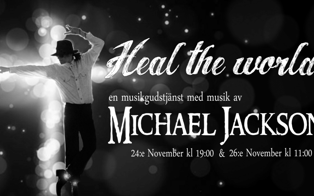 Heal the world – 24 & 26 november