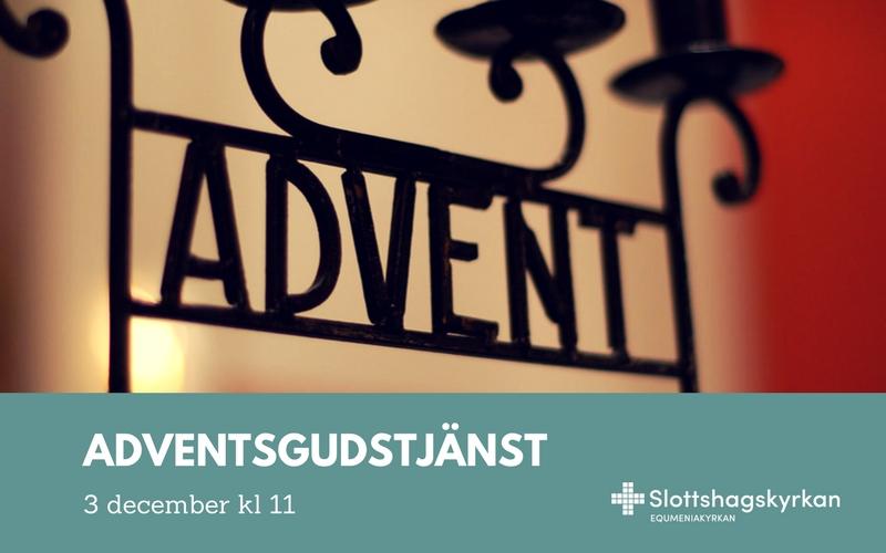 Adventsgudstjänst 3 december kl 11