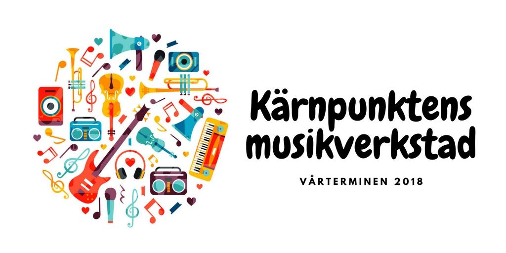 Kärnpunktens musikverkstad VT 2018
