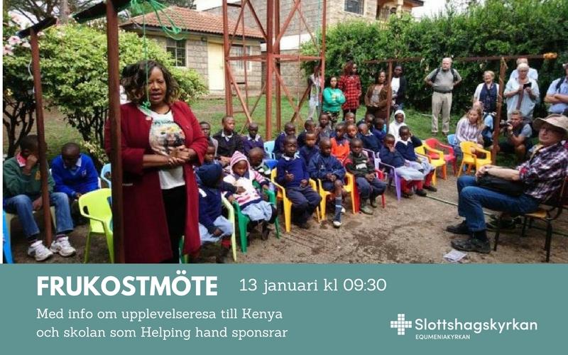 Frukost med info om resa till Kenya och skolan som Helping hand sponsrar – 13 jan kl 09:30