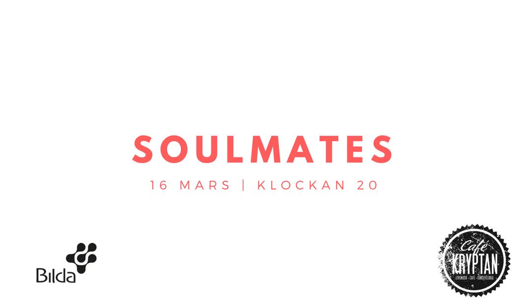 Soulmates på Kryptan 16 mars kl 20