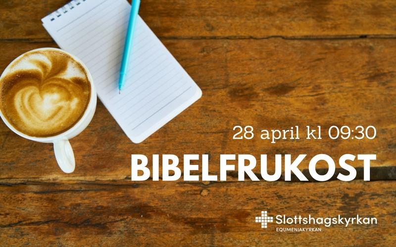 Bibelfrukost 28 april kl 09:30