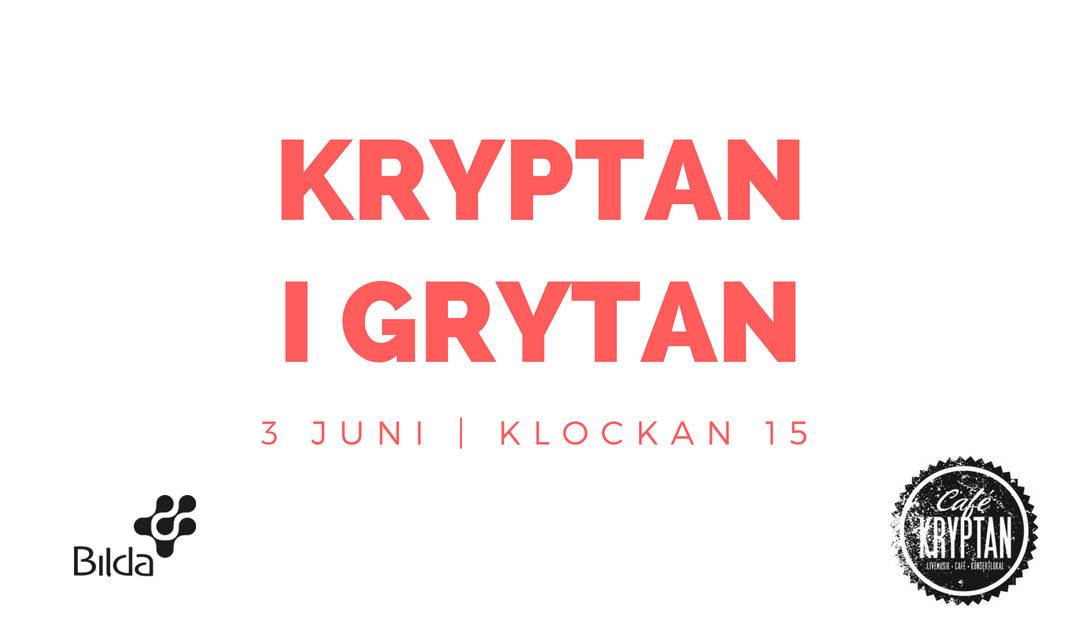 Kryptan i Grytan söndag 3 juni kl 15