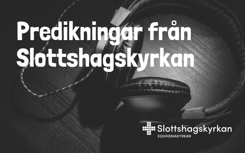 Podcast – Predikan 23 september 2018