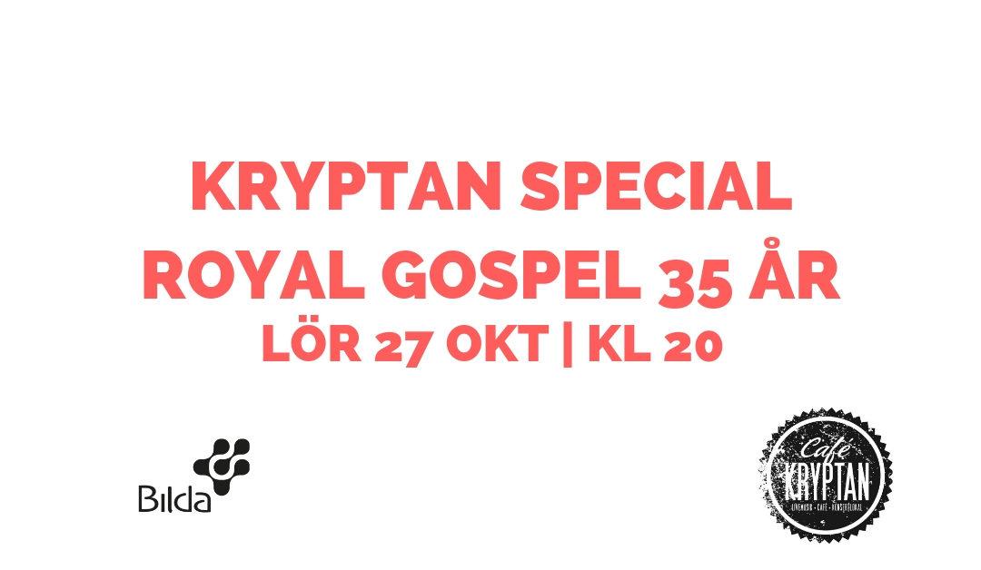Kryptan special 27 okt kl 20 – Gospelkören 35 år