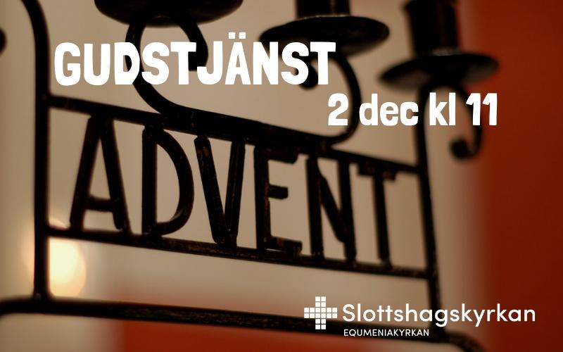Adventsgudstjänst 2 december kl 11