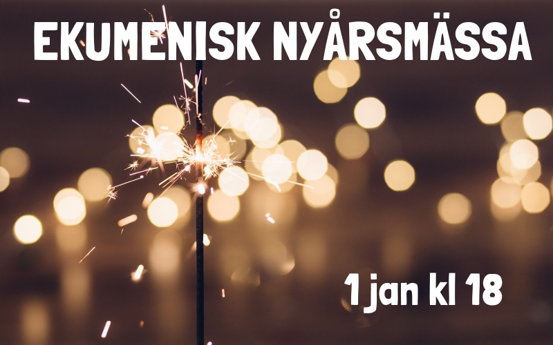 Ekumenisk nyårsmässa 1 januari kl 18