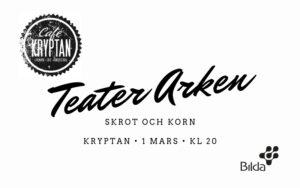 """Kryptan - Teater Arken """"Skrot och Korn"""""""