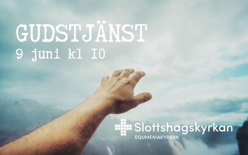 Gudstjänst – 9 juni kl 10