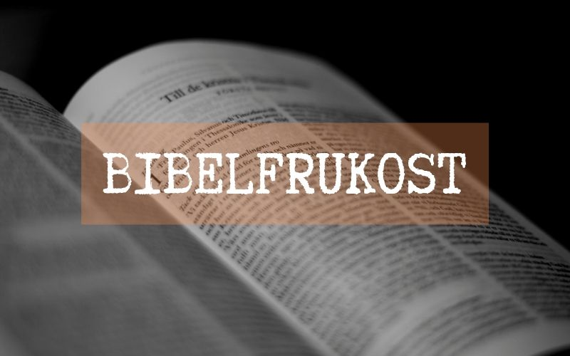 Bibelfrukost – 12 oktober kl 10