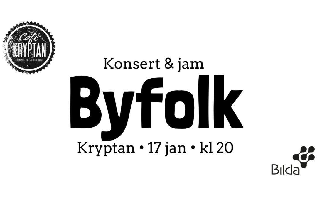 Kryptan 17 jan – Konsert & jam med Byfolk