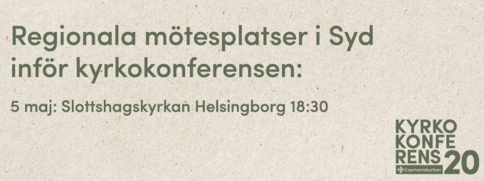 Mötesplats inför Kyrkokonferensen 2020 – Helsingborg
