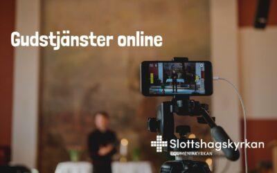 Våra gudstjänster online