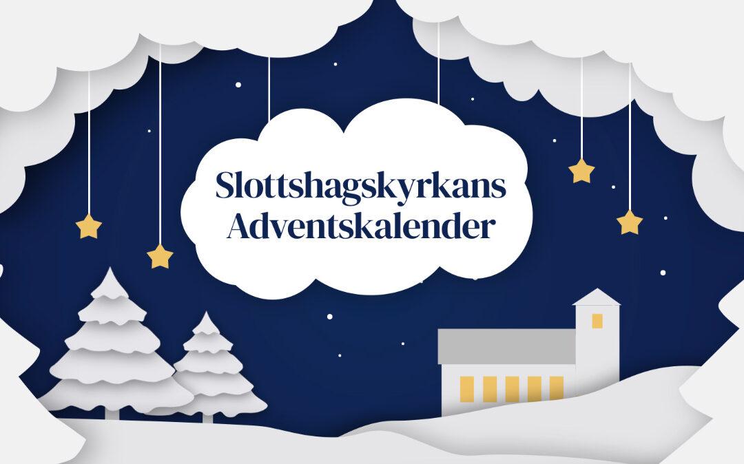 Slottshagskyrkans adventskalender