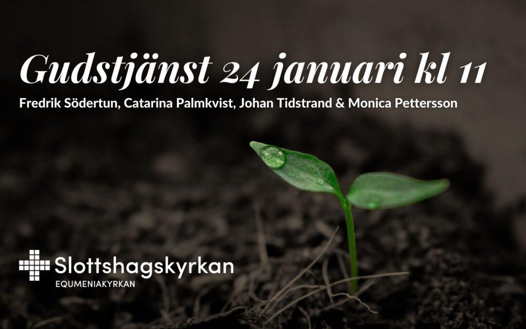 Gudstjänst – 24 januari kl 11