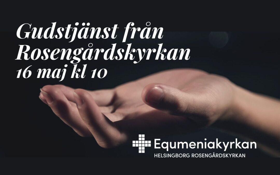 Gudstjänst – 16 maj april kl 10