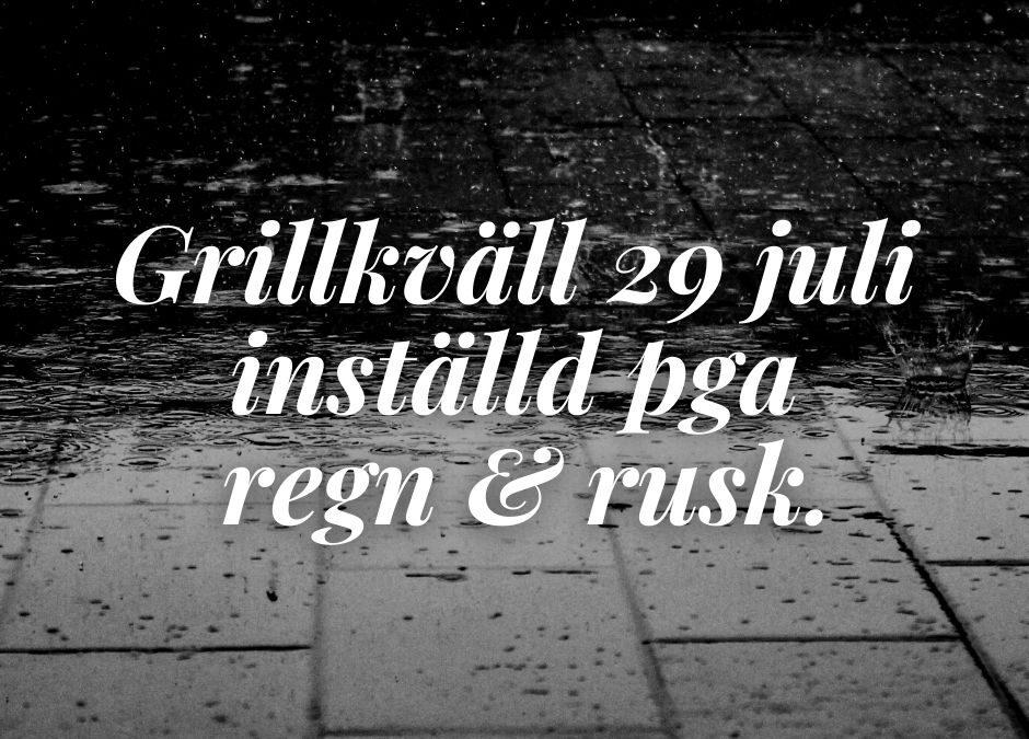 Inställd grillkväll 29 juli